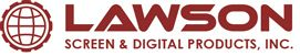 Lawson Screen & Digital products