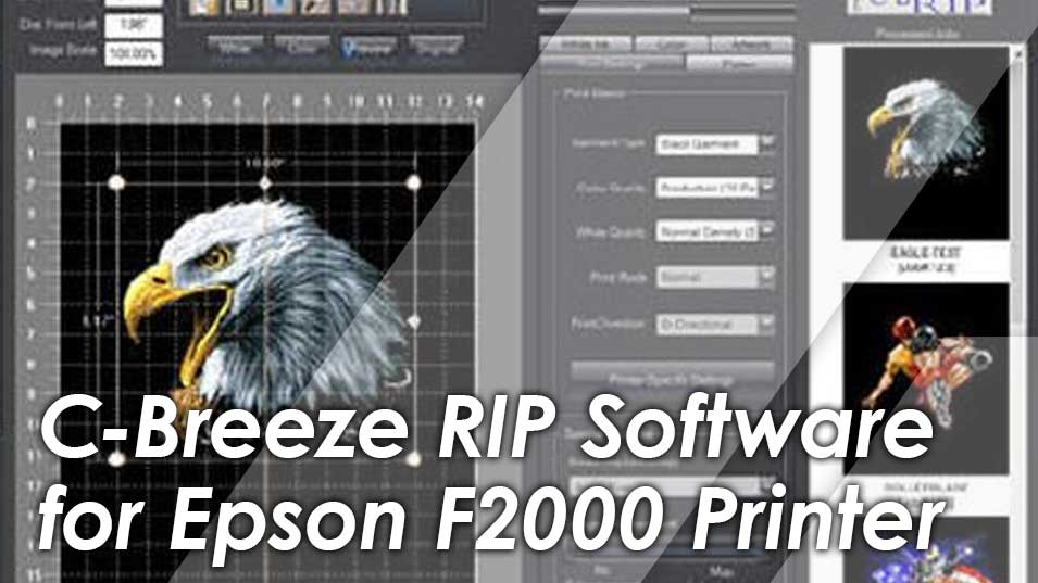 C-Breeze RIP Software: Epson F2000 Edition