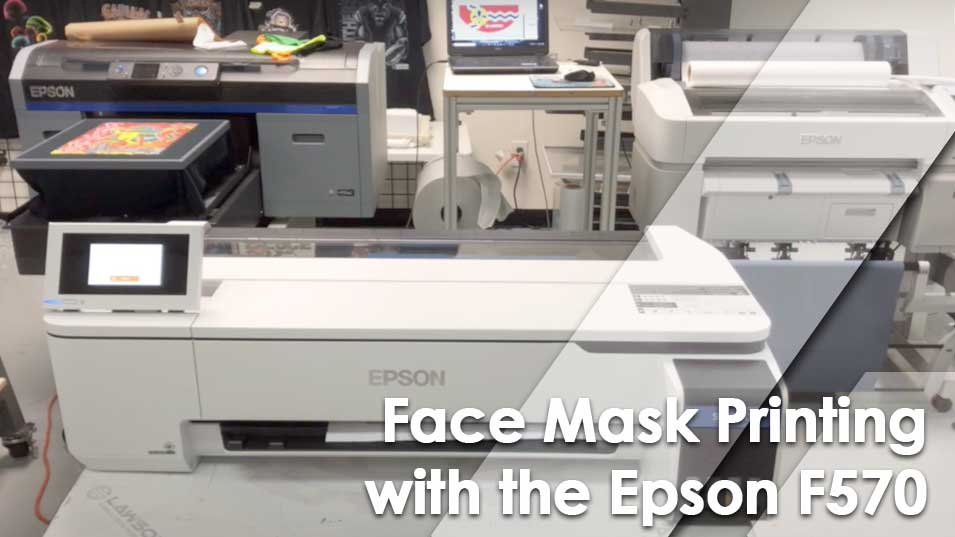 Face Mask Printing with the Epson SureColor F570 Desktop Dye-Sublimation Printer