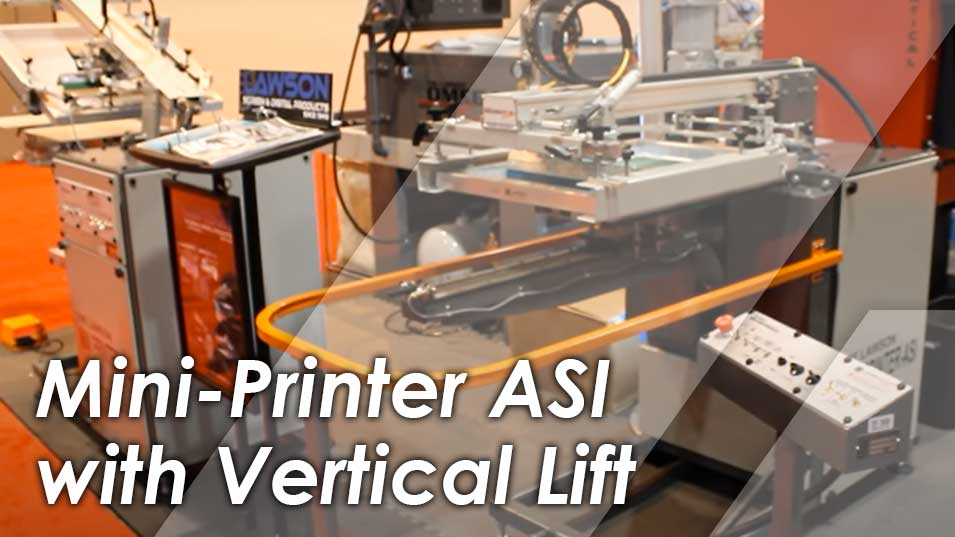 Mini-Printer/ASI Automatic Press with Vertical Lift