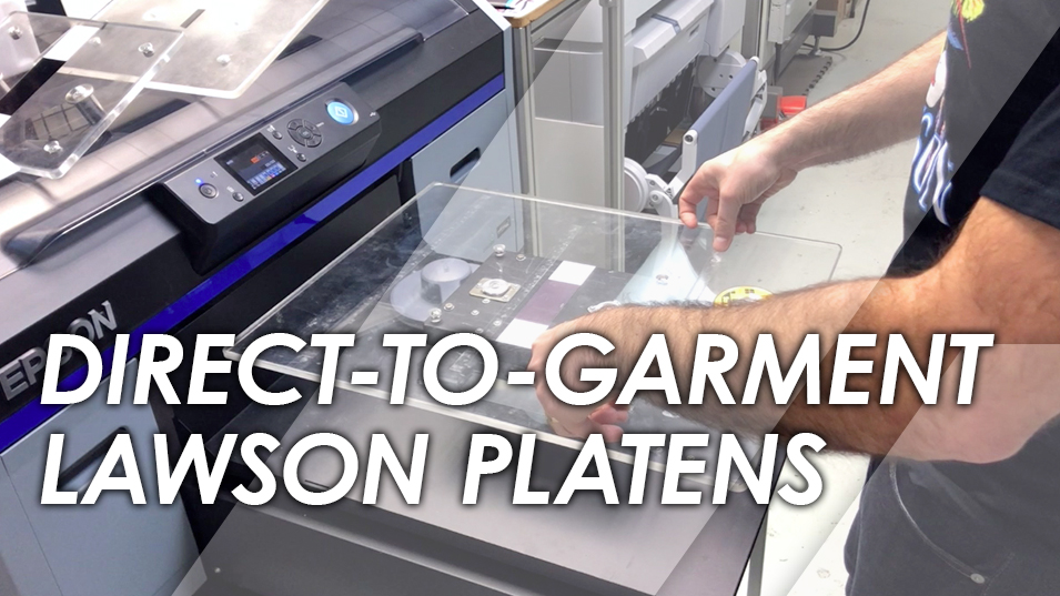 How to Use the Lawson Epson DTG Platens