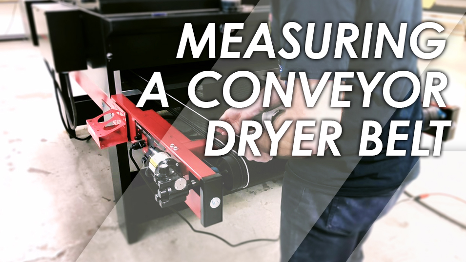 Measuring for a Conveyor Dryer Belt Replacement